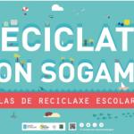 """""""Recíclate con Sogama"""" inicia o curso 2014-2015 con trece centros involucrados"""
