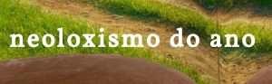 neoloxismo-do-ano