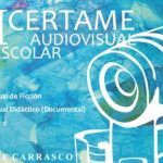 VI Certame de Audiovisual Escolar do IES Monte Carrasco 2017