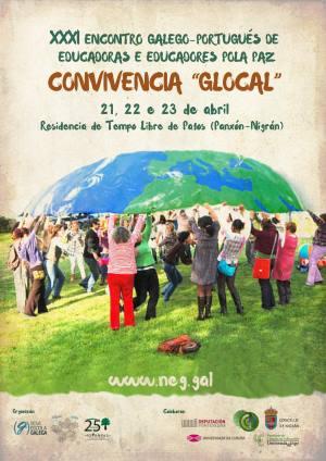 Convivencia glocal: XXXI Encontro Galego-Portugués deEducadores pola Paz / Agappaz